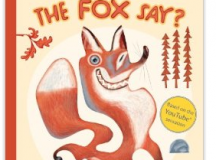 What does the Fox say picture book.