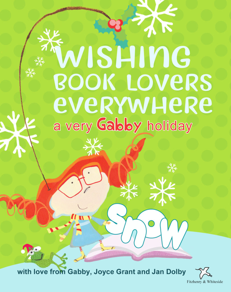 "holiday greeting from children's book character Gabby, who is pictured against a green background with the word ""snow"" spelled in front of her"
